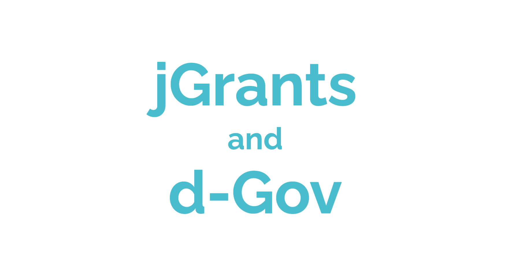 Text: jGrants and d-Gov